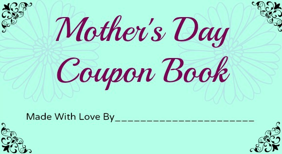 diy mother u0026 39 s day coupon book for twin moms