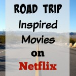 road-trip-inspired-movies-on-netflix