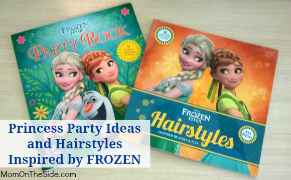 Princess Party Ideas and Hairstyles Inspired by FROZEN