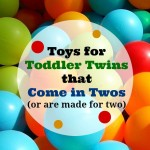 Toys for Toddler Twins