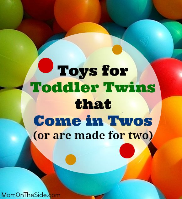 10 Toys for Toddler Twins that Come in Twos or are made for two.