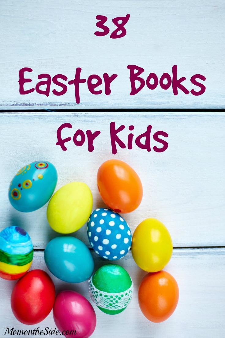 38 Easter Books for Kids to Fill those Easter Baskets