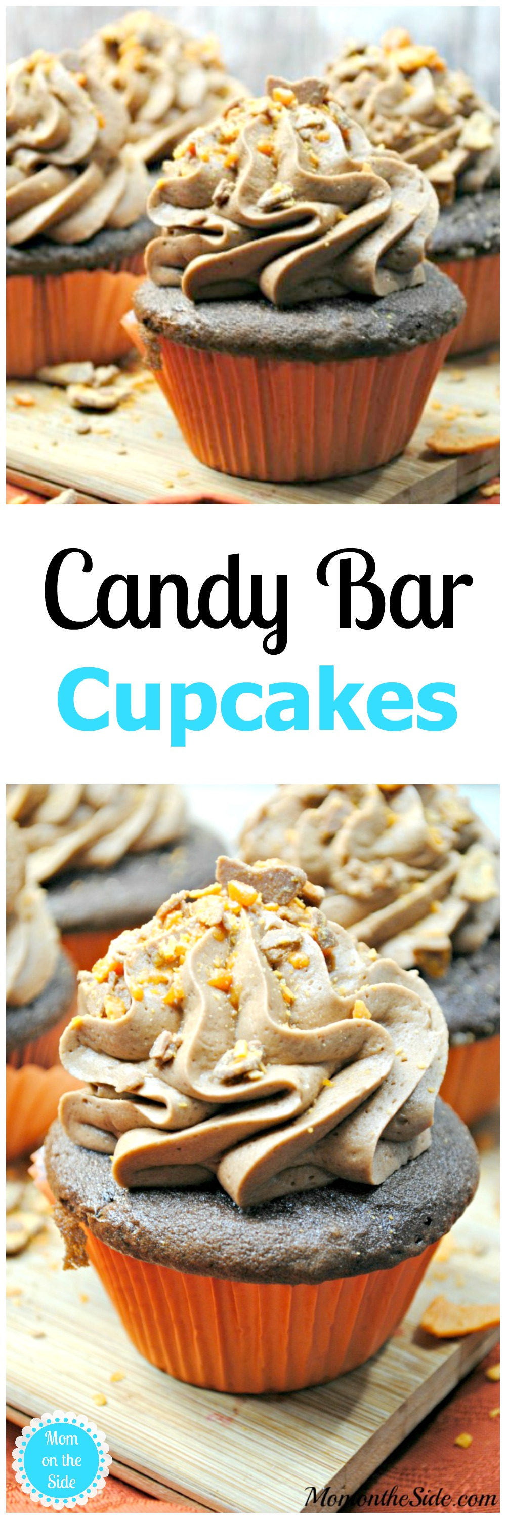 The Best Candy Bar Cupcakes Recipe - Mom on the Side