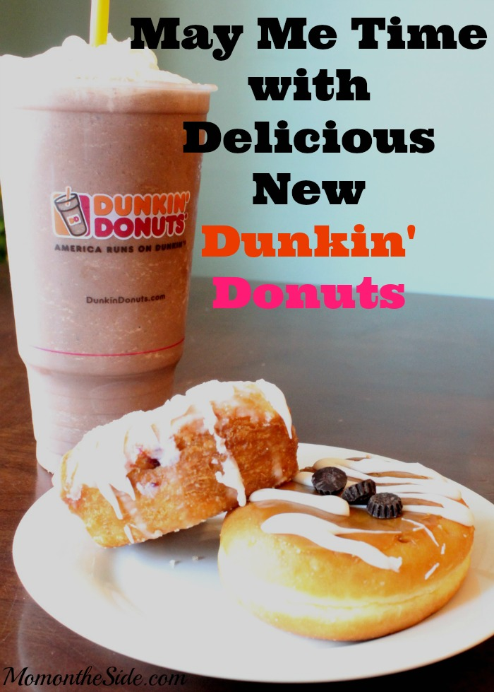 May Me Time with Delicious New Dunkin' Donuts