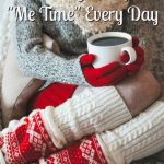 """How to Get a Little """"Me Time"""" Every Day"""