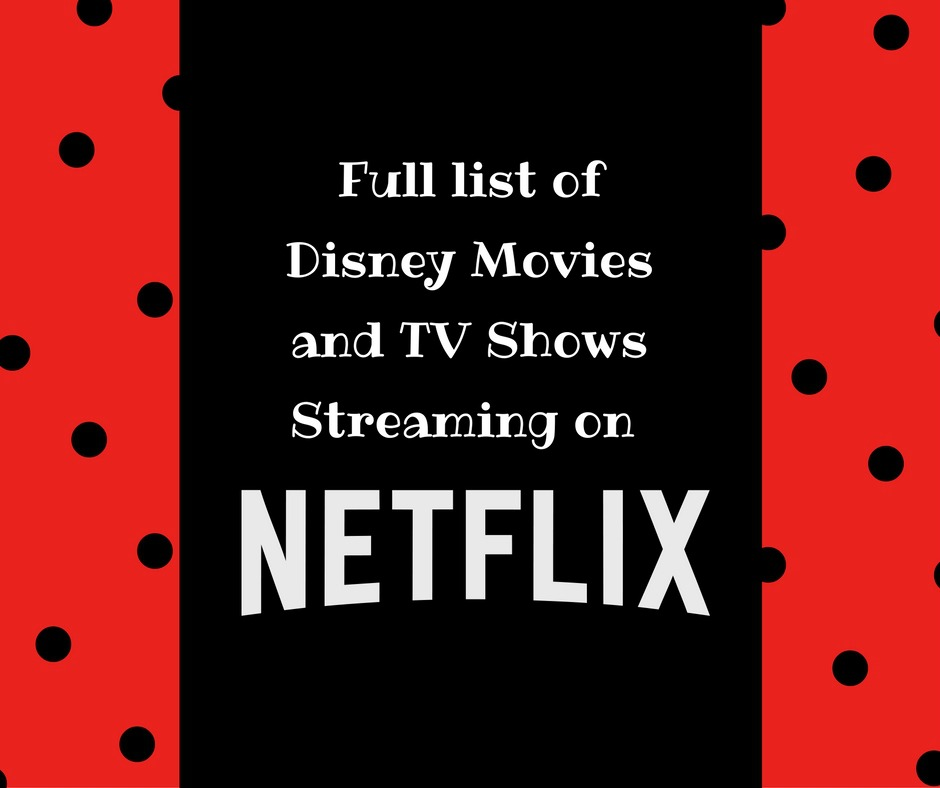 Check out the full list of Disney on Netflix exclusively, for your family movie night!