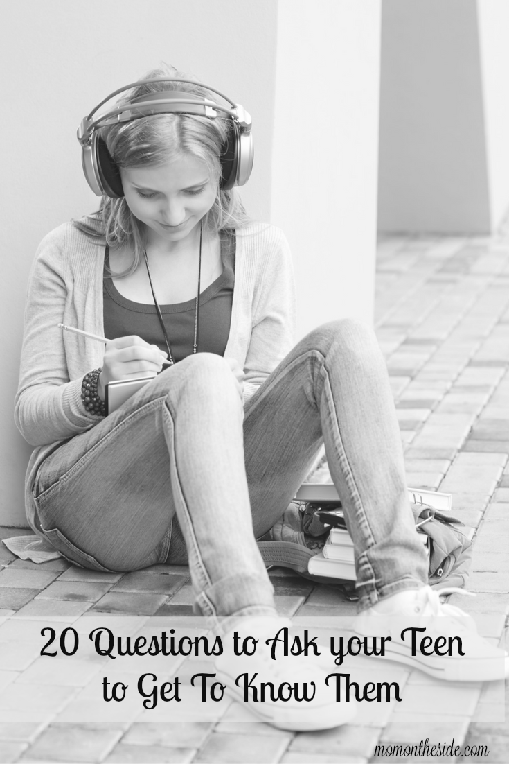 20 Questions to Ask your Teen to Get To Know Them