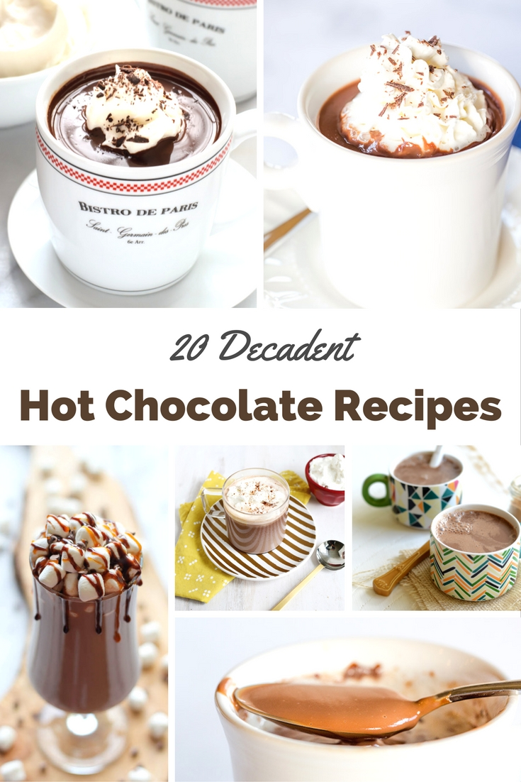 Hot Chocolate or Hot Cocoa. What do you call it? Either way, I call it delicious, and these 20 Decadent Hot Chocolate Recipes are ready to warm you up!