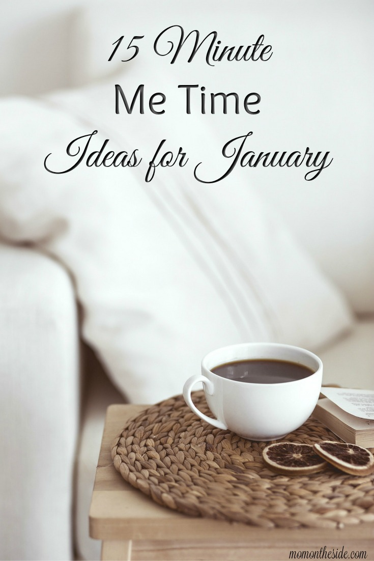 15 Minute Me Time Ideas for January