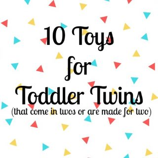 10 Toys for Toddler Twins that Come in Twos (or are made for two)