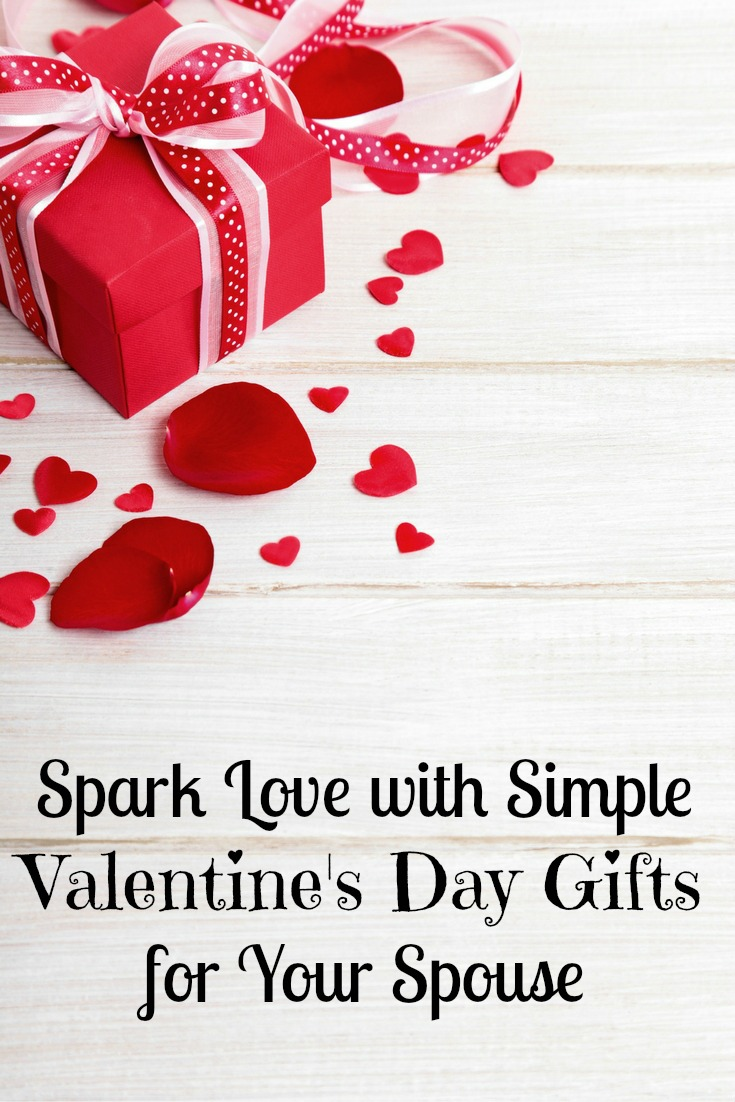 Spark Love with Simple Valentine's Day Gifts for Your Spouse