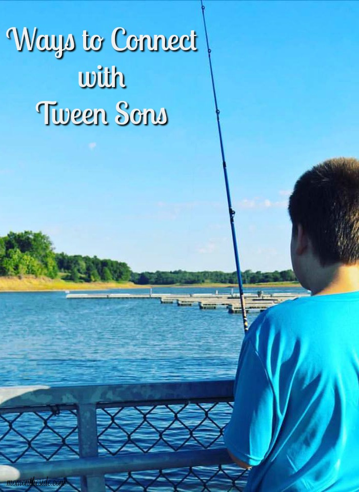 Ways to Connect with Tween Sons