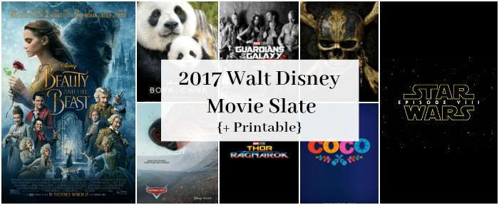 Printable Walt Disney Movie Slate 2017