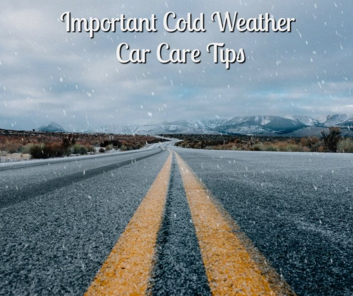 Importance And Tips: Important Cold Weather Car Care Tips
