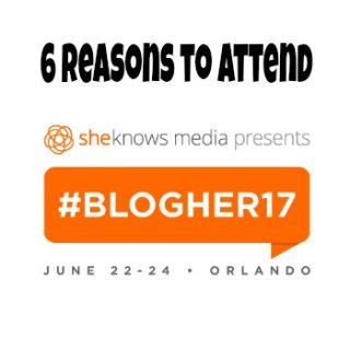 6 Reasons to Attend BlogHer17 in Orlando