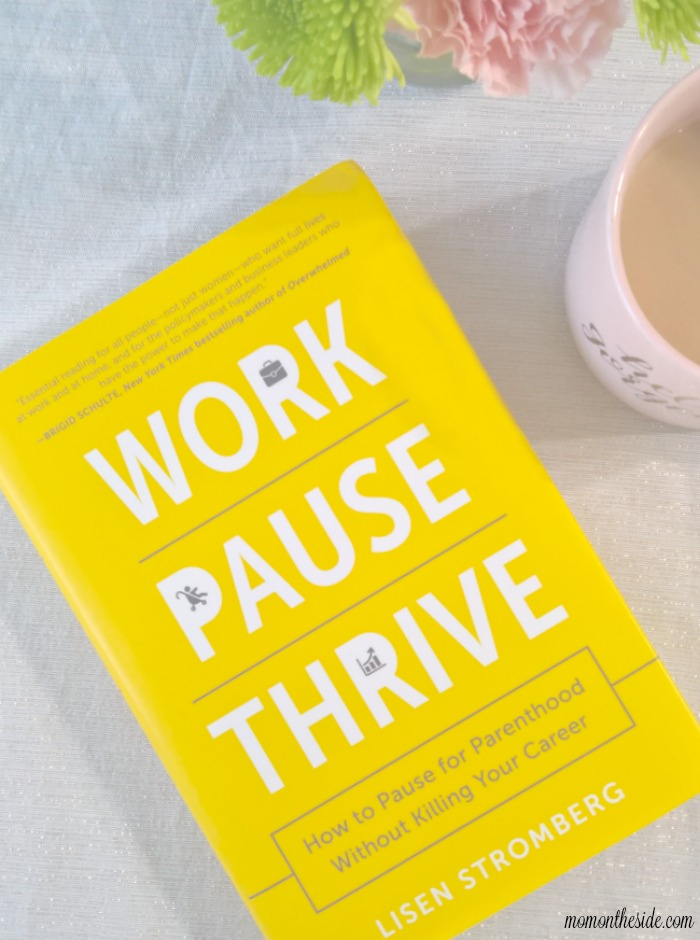 Work PAUSE Thrive: Finding Balance in Motherhood