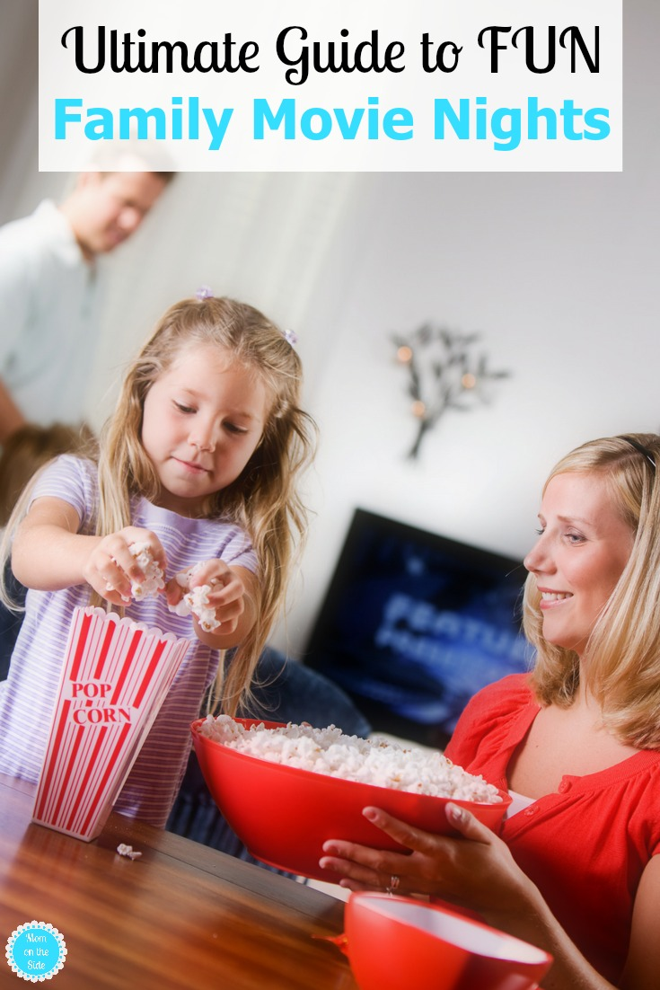 Get ready to create fun family movie nights with this Ultimate Guide to family movie night ideas including movie night themes, snacks, and more!s