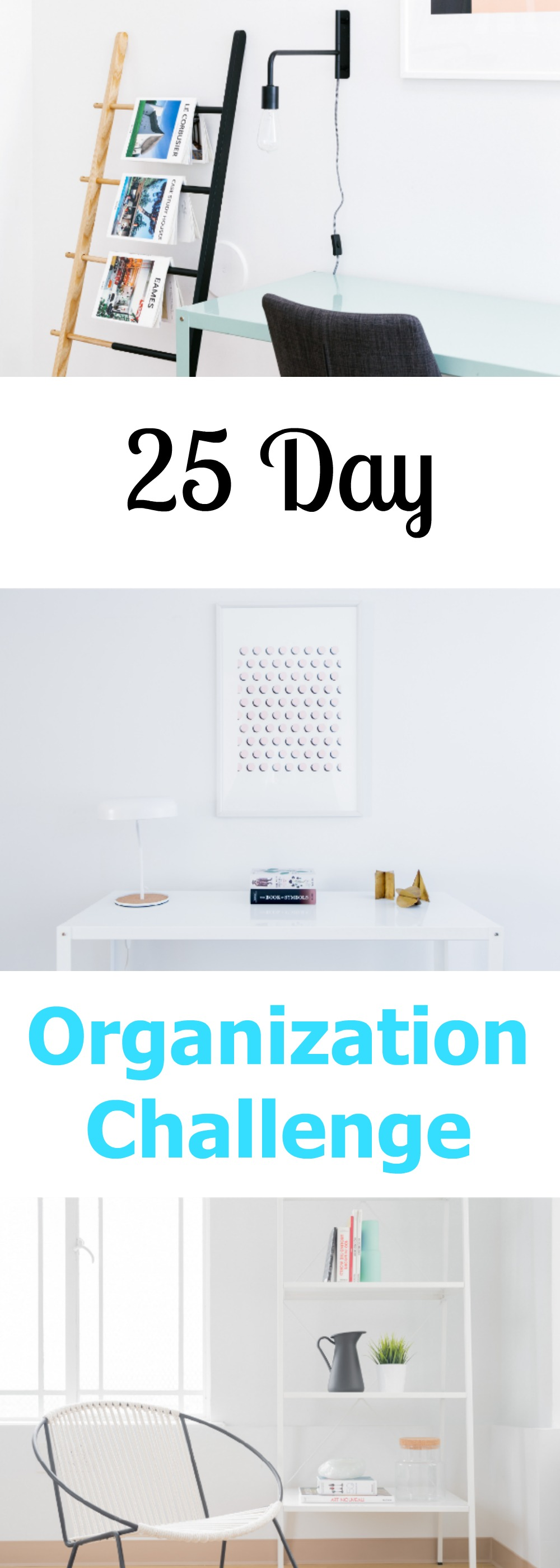 25 Day Organization Challenge to Clean up Clutter