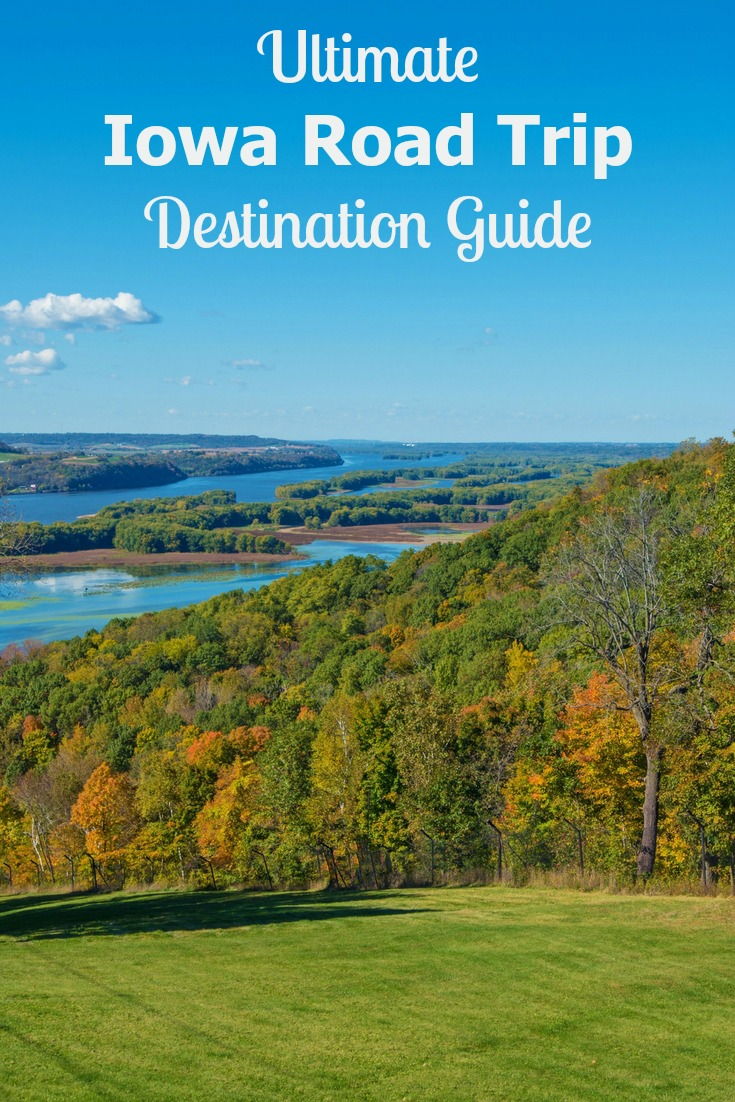 Fun Places to Go in Iowa featured in this Ultimate Iowa Road Trip Destination Guide