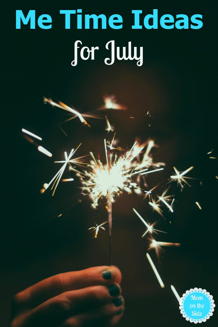 Get summer self care with me time ideas for July.
