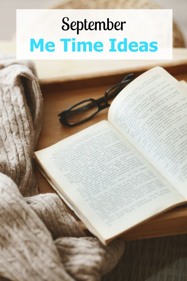 30 September Me Time Ideas for Moms to sneak in self care!