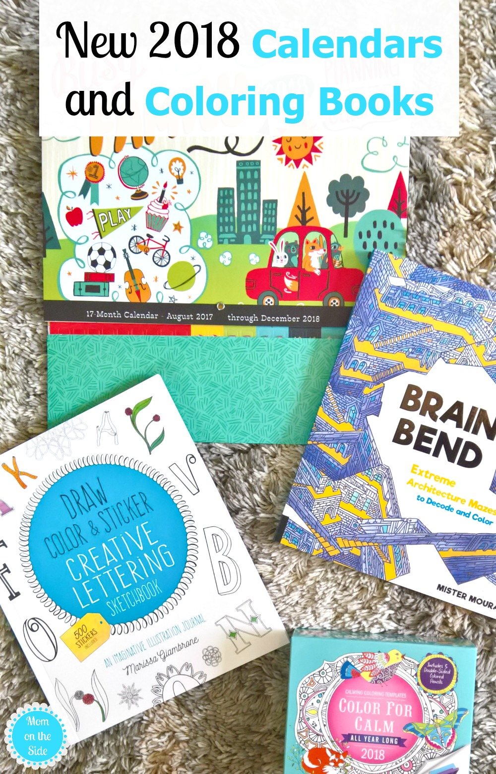Calendar Book 2018 : New calendars and coloring books mom on the side