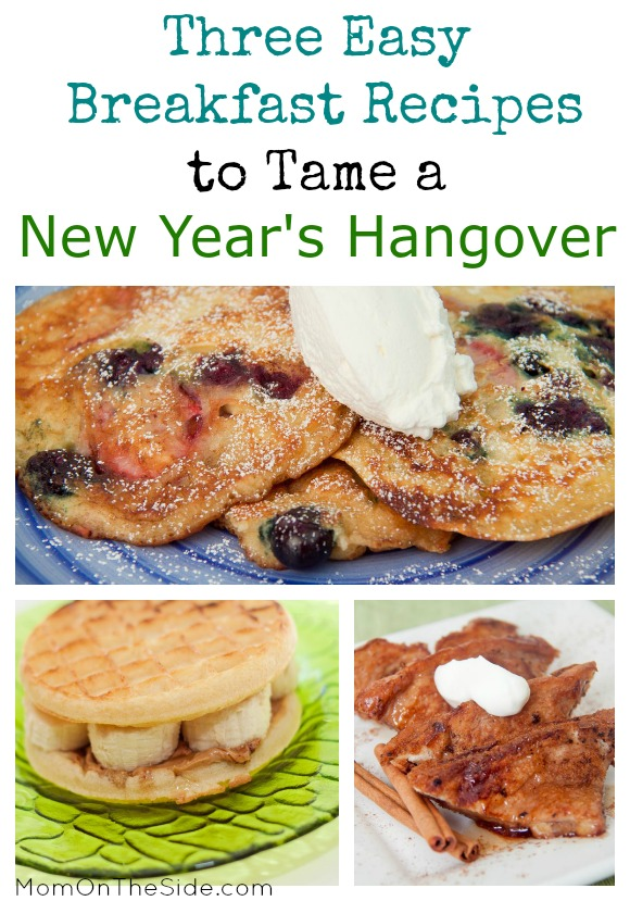 Three Easy Breakfast Recipes to Tame a New Year's Hangover