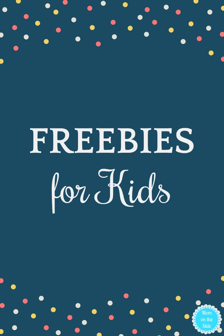 Freebies For Kids List Of Free Stuff