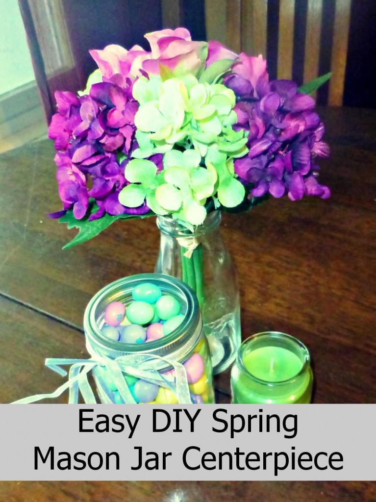 Easy diy spring mason jar centerpiece