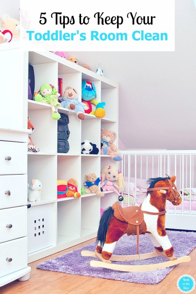 Tips to Help Keep Your Toddler's Room Clean