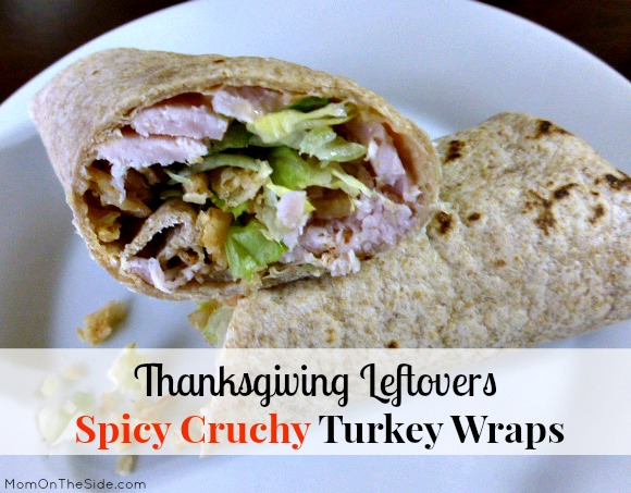 Thanksgiving Leftovers: Spicy Crunchy Turkey Wraps