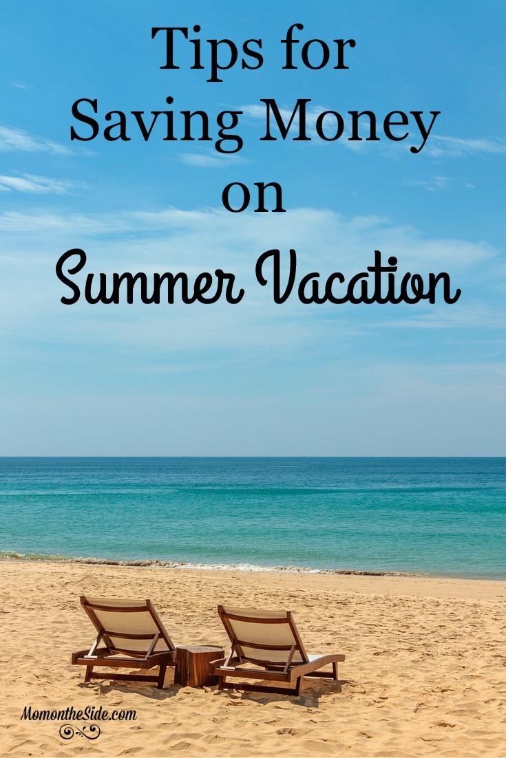 Saving Money On Summer Vacation Best Tips