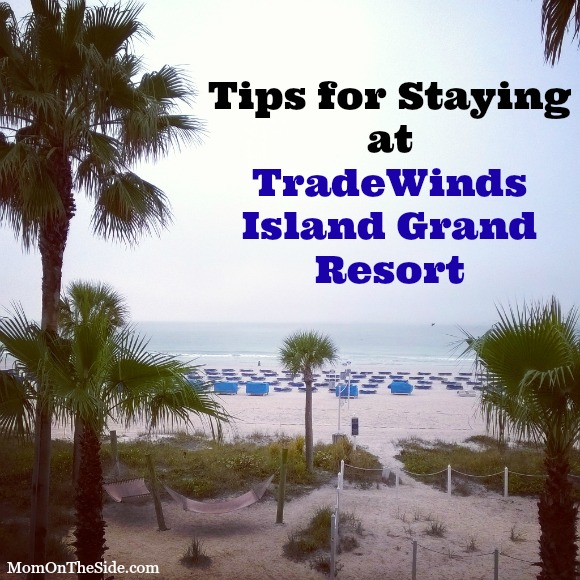 tips-for-staying-at-tradewinds-island-grand-resort