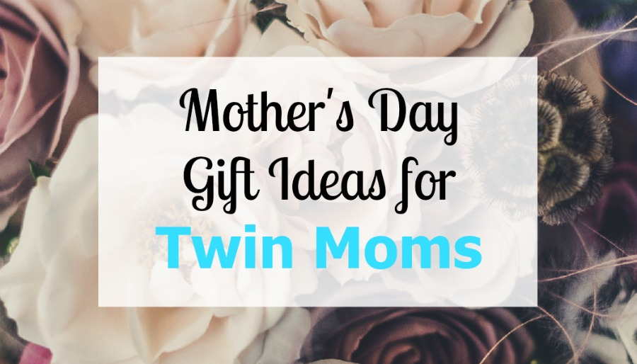 Mother S Day Gift Ideas For Twin Moms Mom On The Side