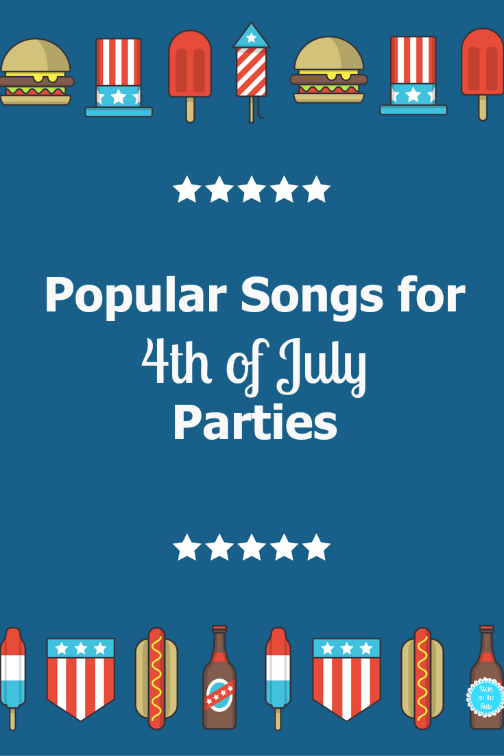 Popular Songs for 4th of July Parties: From old favorites to new twists, these patriotic songs and songs about America are perfect for parties!