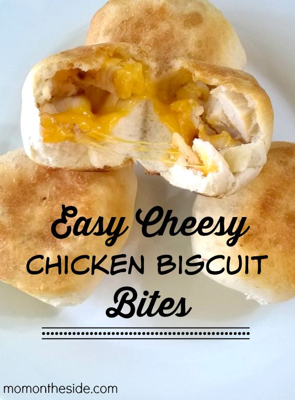 Easy Cheesy Chicken Biscuit Bites
