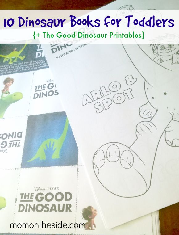10 Dinosaur Books for Toddlers + The Good Dinosaur Printables