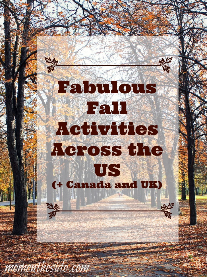 Fabulous Fall Activities Across the US (+ Canada and UK)