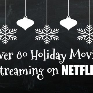 Over 100 Holiday Movies Streaming on Netflix