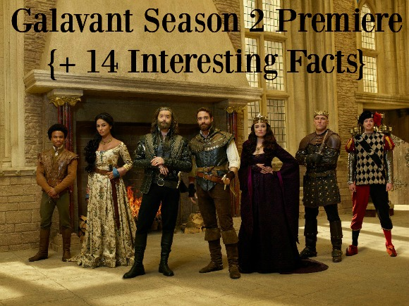 Galavant Season 2 Premiere + 14 Interesting Facts