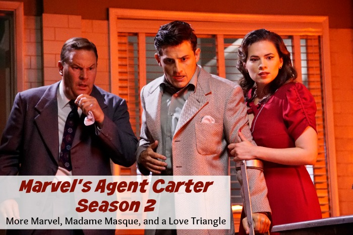 Marvel's Agent Carter Season 2 Brings More Marvel, Madame Masque, and a Love Triangle