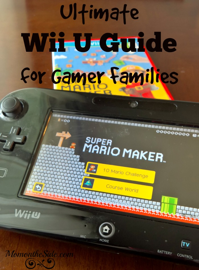 Ultimate Wii U Guide for Gamer Families