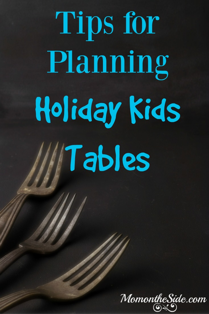 Tips for Planning Holiday Kids Tables that work for all holidays!