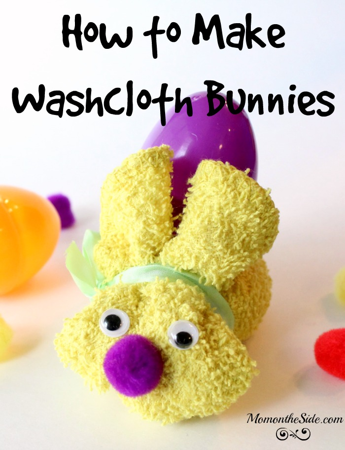 How To Make Washcloth Bunnies To Hold Easter Eggs