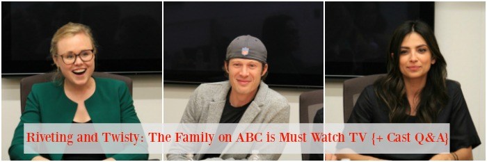 Riveting and Twisty: The Family on ABC is Must Watch TV {+ Cast Q&A}