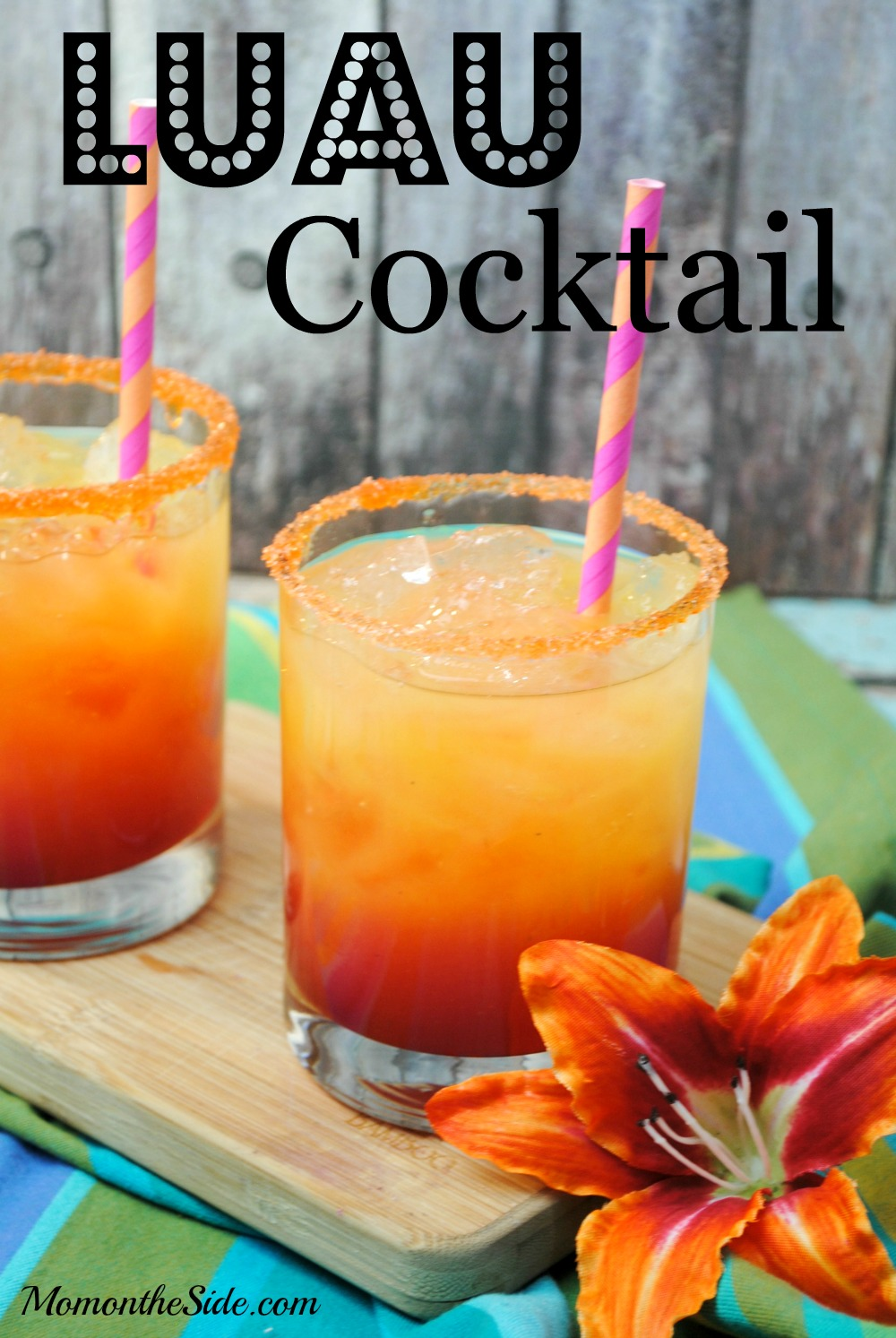 Luau cocktail recipe perfect for parties mom on the side for Summer drinks for party