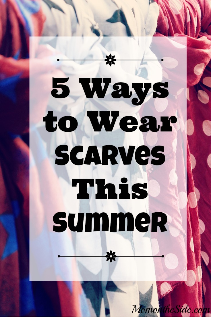 5 Ways to Wear Scarves This Summer