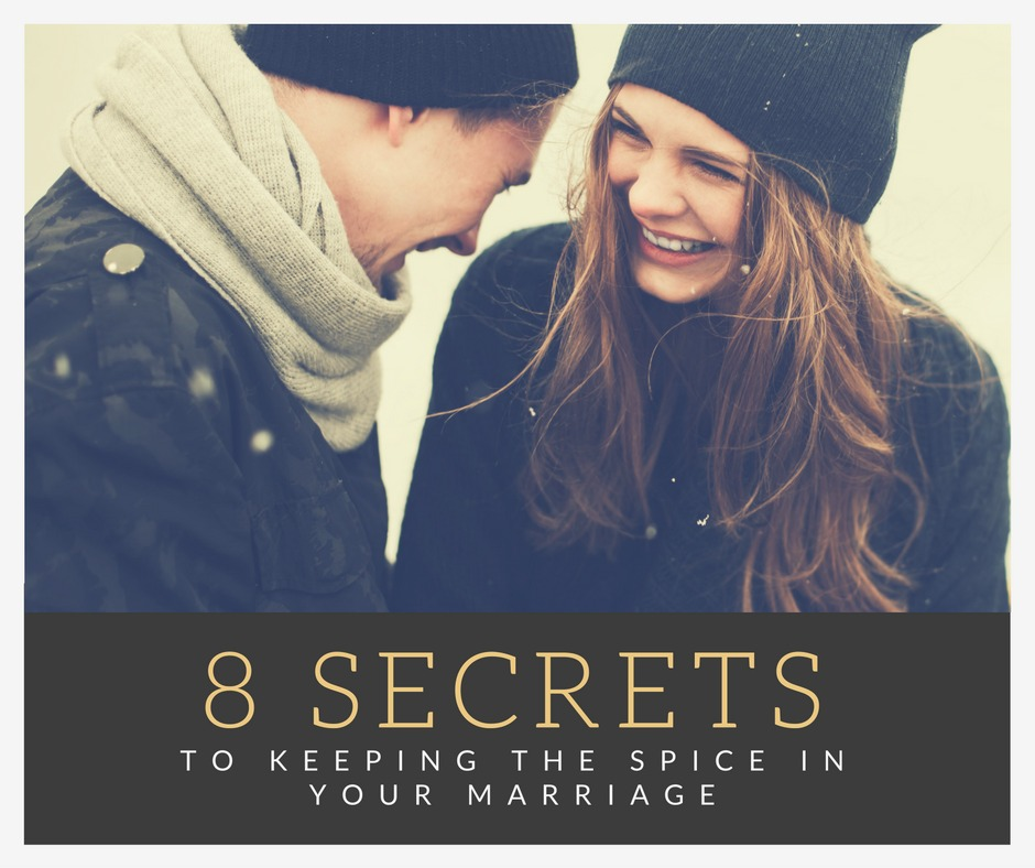 8 Secrets to Keeping the Spice in Your Marriage