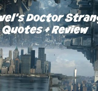 Epic Marvel's Doctor Strange Quotes + Review