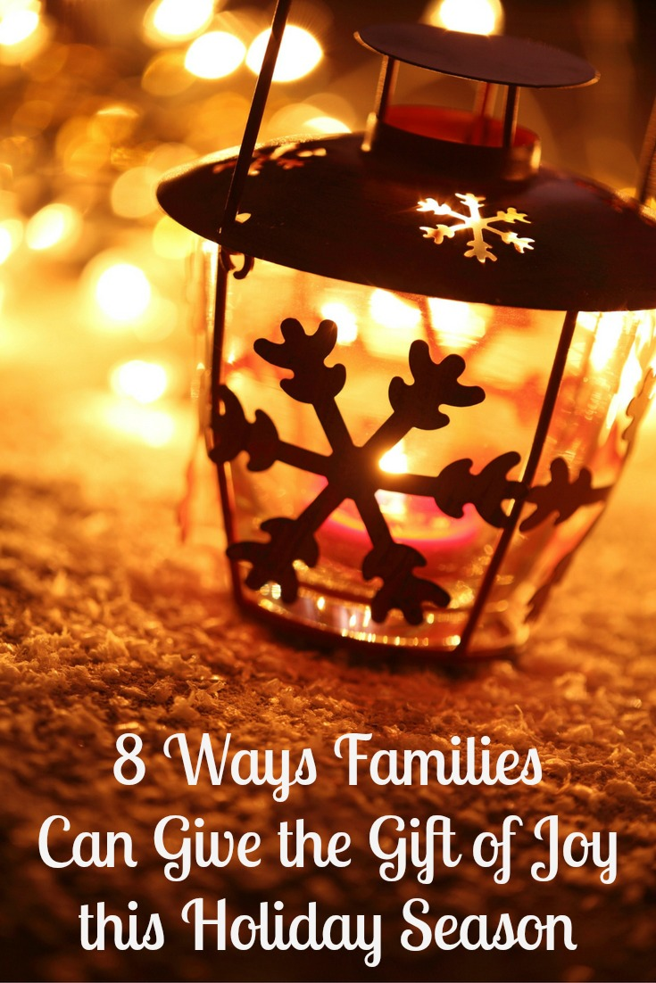 8 Ways Families Can Give the Gift of Joy this Holiday Season